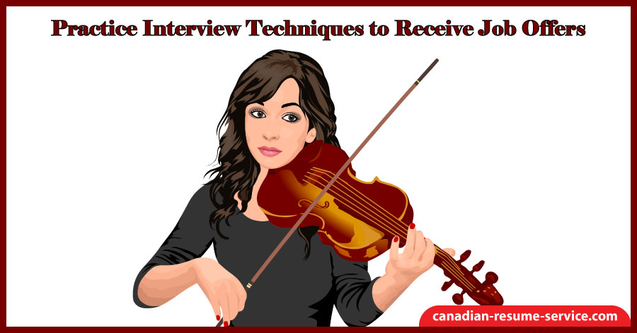 Practice Interview Techniques to Receive Job Offers
