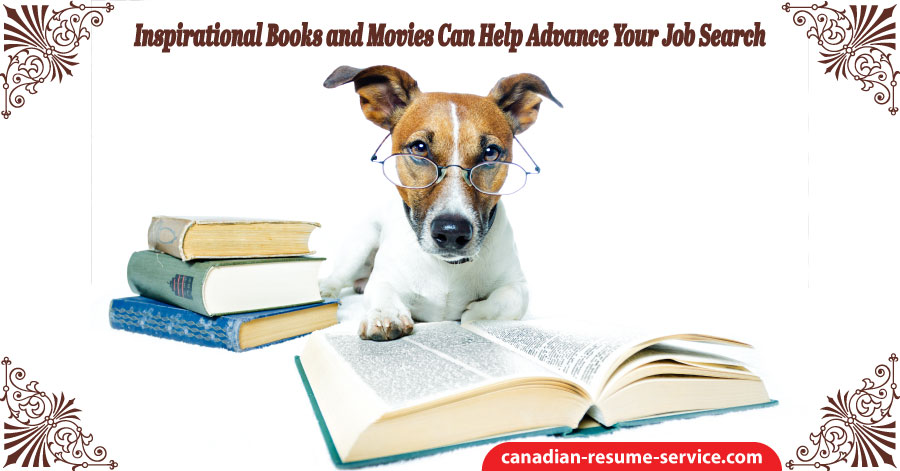 Inspirational Books and Movies Can Help Advance Your Job Search