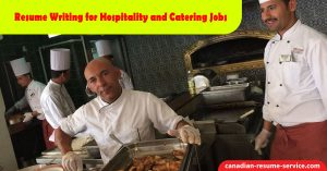 Resume Writing for Hospitality and Catering Jobs