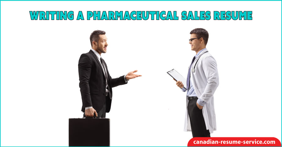 Writing a Pharmaceutical Sales Resume