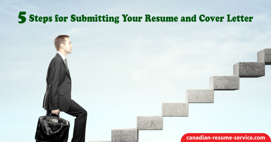5 Steps for Submitting Your Resume and Cover Letter