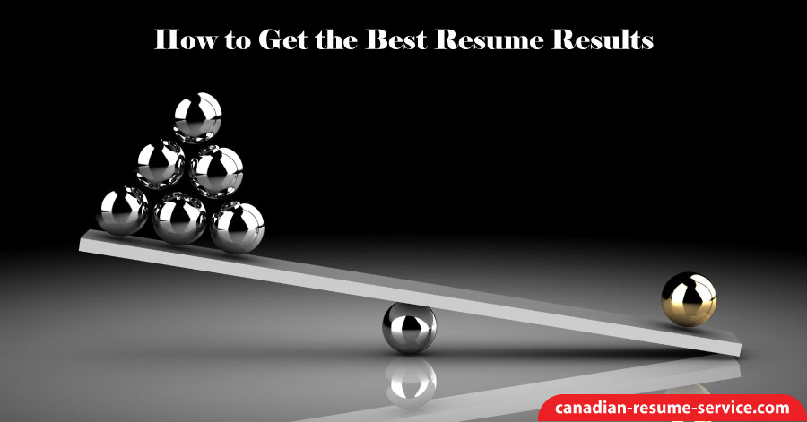 How to Get the Best Resume Results