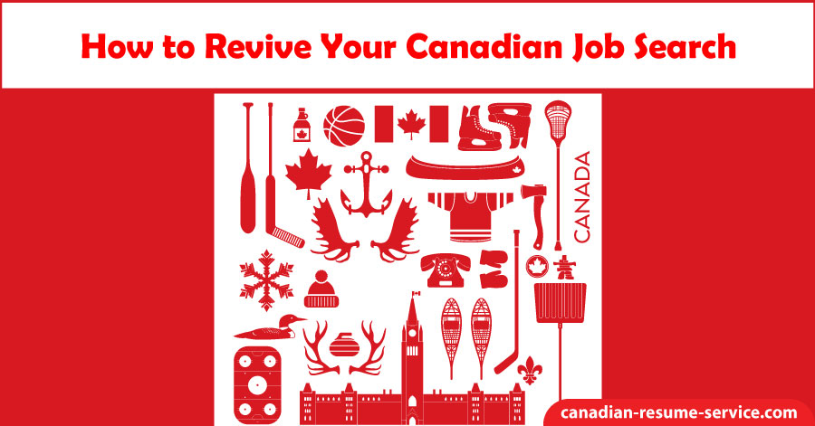 How to Revive Your Canadian Job Search