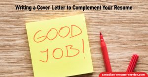 Writing a Cover Letter to Complement Your Resume