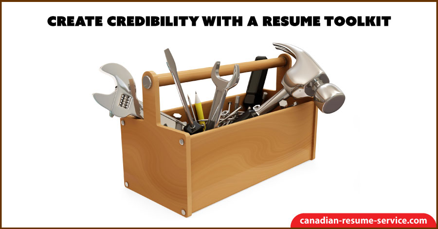 Create Credibility With a Resume Toolkit