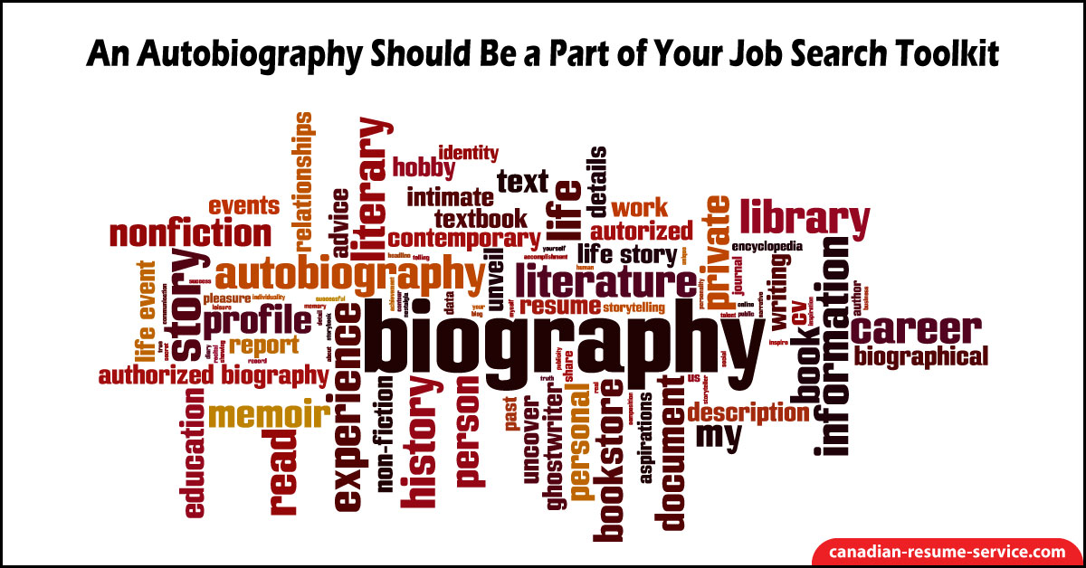 An Autobiography Should Be A Part Of Your Job Search Toolkit