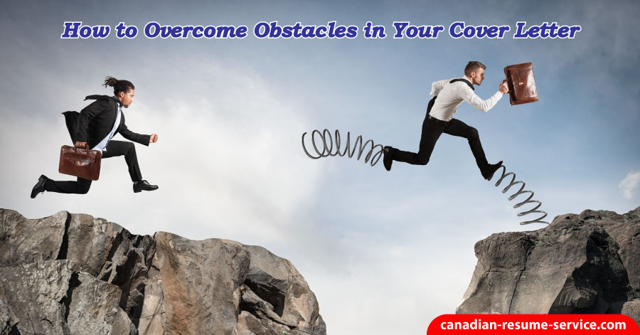 How to Overcome Obstacles in Your Career Letter