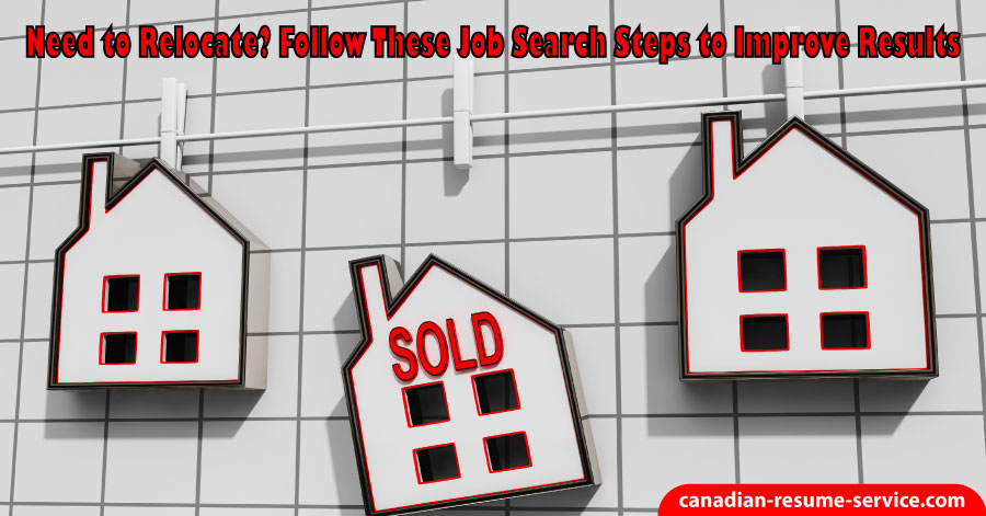 Need to Relocate? Follow These Job Search Steps to Improve Results