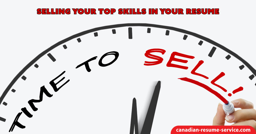 Selling Your Top Skills in Your Resume