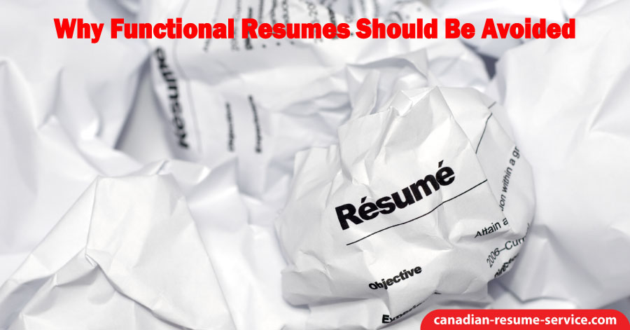 Why Functional Resumes Should Be Avoided