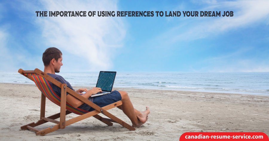 The Importance of Using References to Land Your Dream Job
