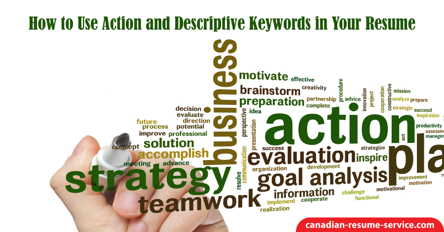 How to Use Action and Descriptive Keywords in Your Resume