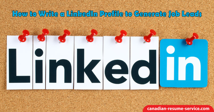 How to Write a LinkedIn Profile to Generate Job Leads