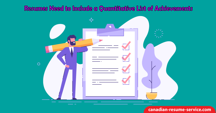 Resumes Need to Include a Quantitative List of Achievements