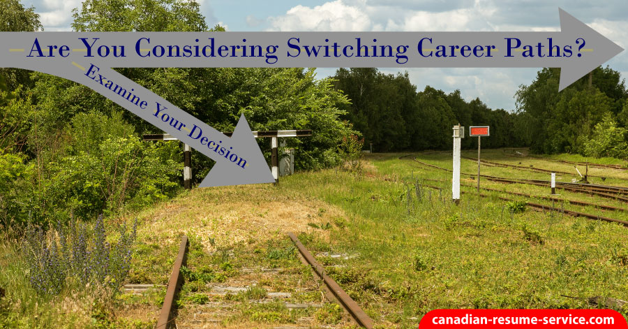 Are Your Considering Switching Career Paths?