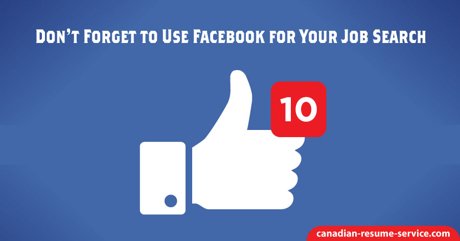 Don't Forget to Use Facebook for your Job Search