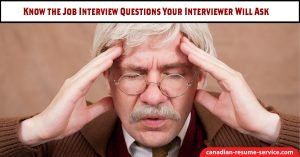 Know the Job Interview Question your Interviewer Will Ask