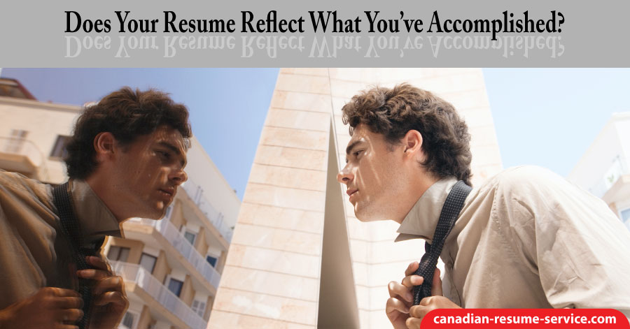Does Your Resume Reflect What You've Accomplished?