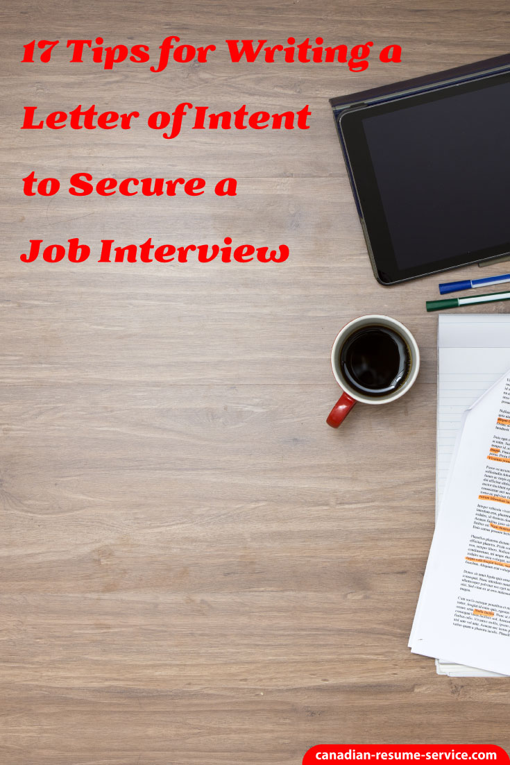 17 Tips For Writing A Letter Of Intent To Secure A Job