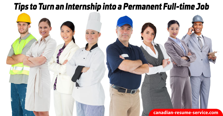 Tips to turn an internship into a permanent full time job