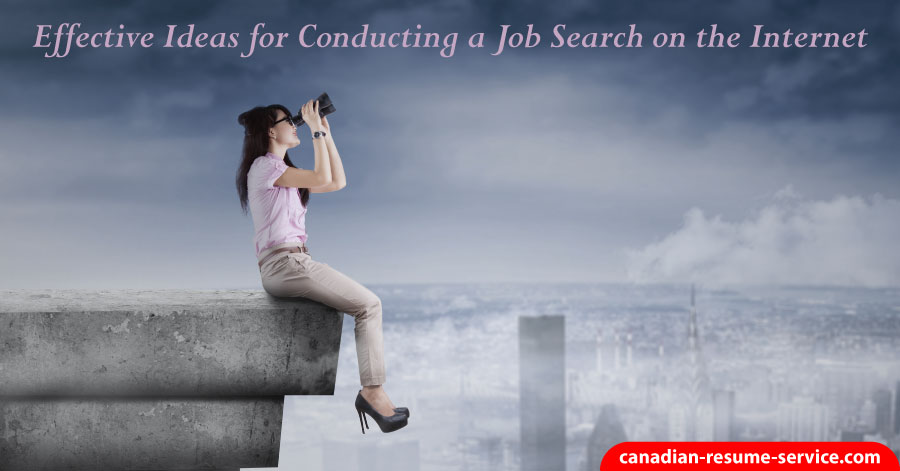 Effective Ideas for Conducting a Job Search on the Internet