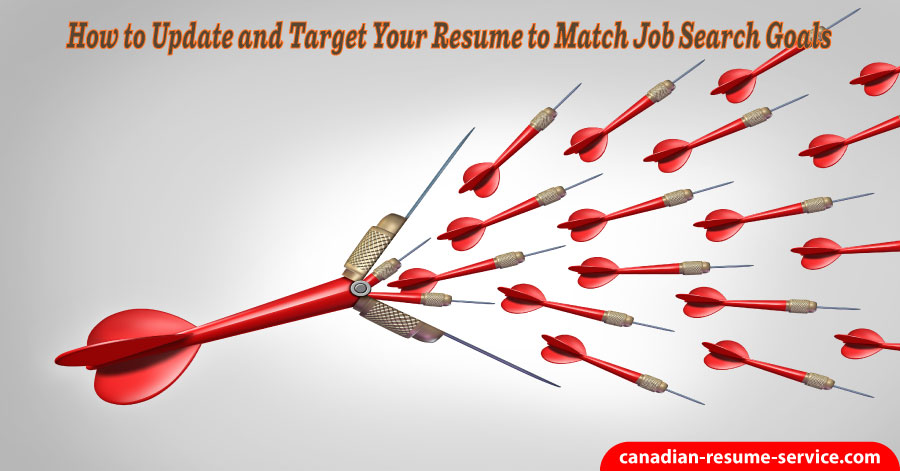 How to Update and Target Your Resume to Match Job Search Goals