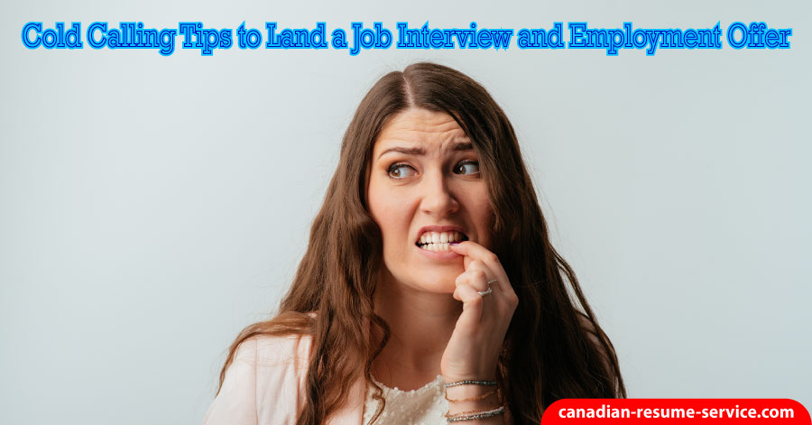 Cold Calling Tips to Land a Job Interview and Employment Offer