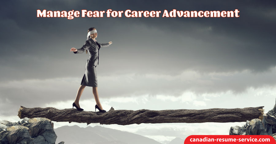 Manage Fear for Career Advancement