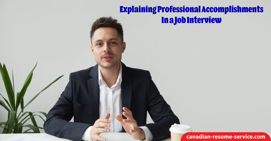Explaining Professional Accomplishments in a Job Interview