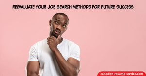 Reevaluate Your Job Search Methods for Future Success