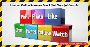How an Online Presence Can Affect Your Job Search