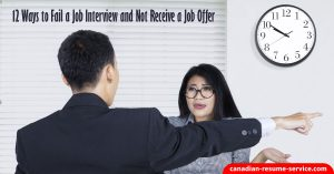 12 ways to fail job interviews and not receive a job offer