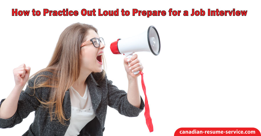 How to Practice Out Loud to Prepare for a Job Interview