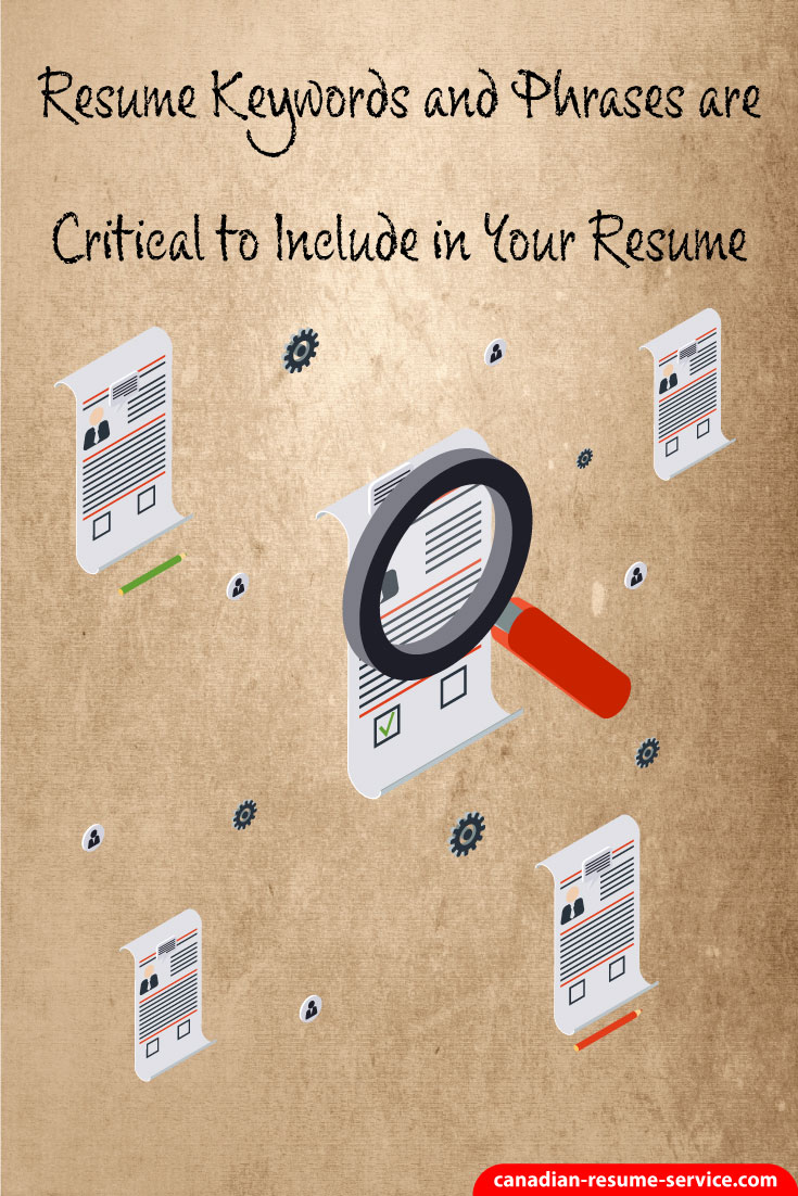 Resume Keywords And Phrases Are Critical To Secure An Interview
