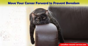 Move Your Career Forward to Prevent Boredom