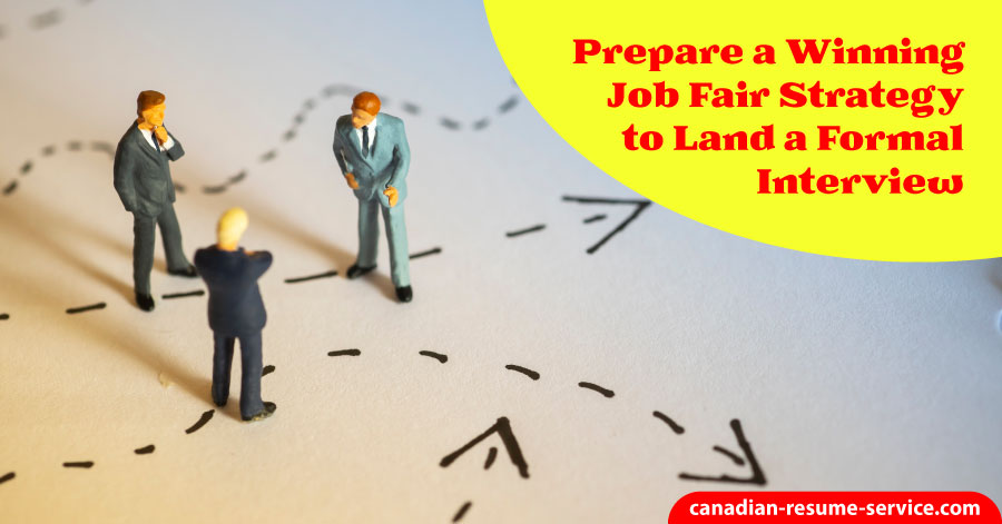 Prepare a Winning Job Fair Strategy to Land a Formal Interview