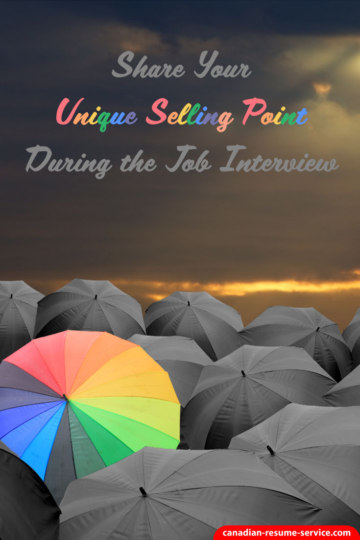 share your unique selling point during the job interview