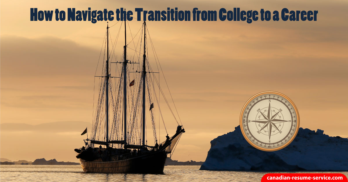 how to navigate the transition from college to a career