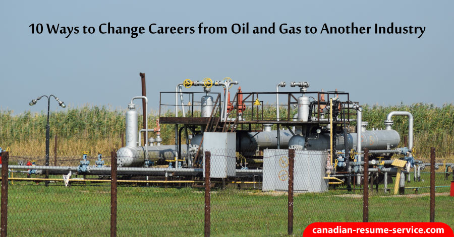 change careers from oil and gas to another industry