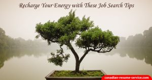 recharge energy with these job search tips
