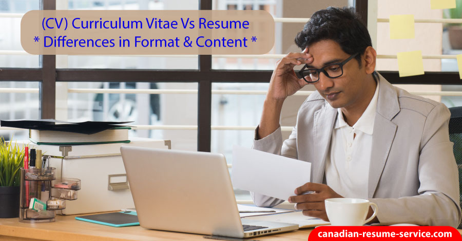 Canadian Curriculum Vitae (Cv) Vs Resume - Differences In Format