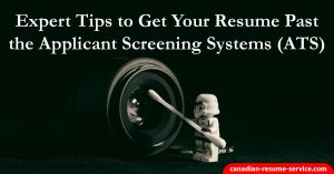 Expert Tips to Get Your Resume Past the Applicant Tracking Systems (ATS)