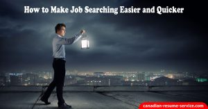 How to Make Job Searching Easier and Quicker in 2018